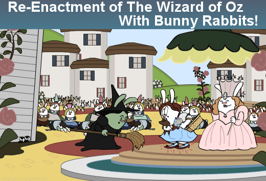 The Wizard of Oz on 30 Second Bunny Theatre.