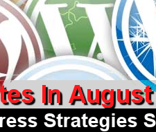 Wordpress And Blogging Strategies Seminar with 3 dates to choose for August