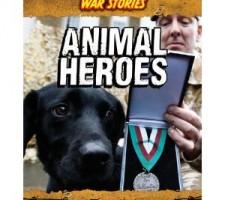 Animal Heroes War Stories