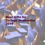 Best Graduation Gifts For College 2017