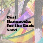 Best Hammocks For The Backyard