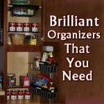 Brilliant Organizers That You Need