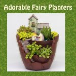 Adorable Fairy Planters and Flower Pots