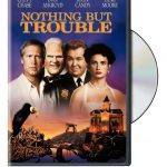 Nothing But Trouble- A Wacky Film