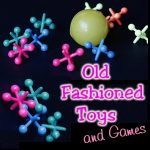Old Fashioned Toys and Games
