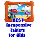 Best Inexpensive Tablets for Kids